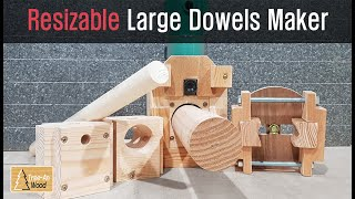 How to make Resizable Large Dowels Maker with a Router