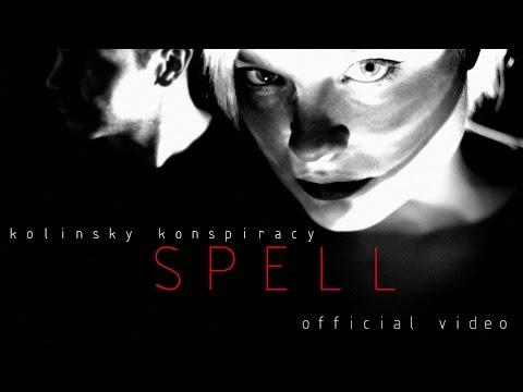 """kolinsky konspiracy  """"S P E L L""""  official music video"""