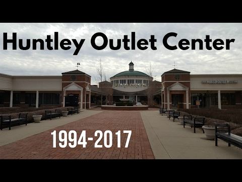 The DEAD and DEPRESSING Huntley Outlet Center (CLOSED MAY 2017)
