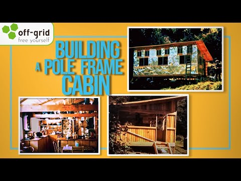 Off Grid History - Building a pole-frame Cabin in 1970s Oregon - YouTube