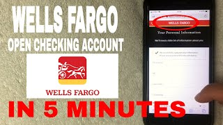 ✅  Wells Fargo Open Checking Account In 5 Minutes 🔴