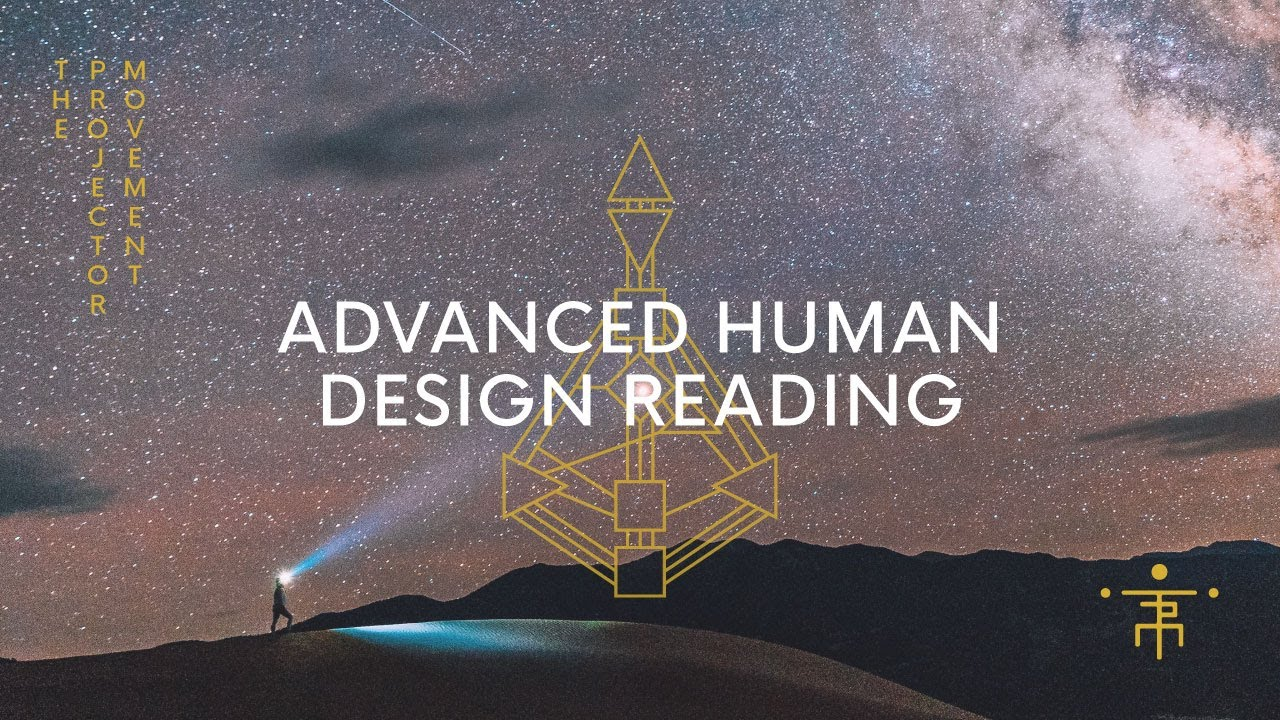 Advanced Human Design Reading | Real Recording