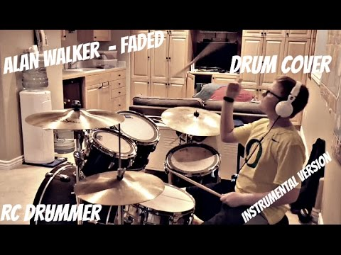 Alan Walker -  faded (Instrumental Version) Drum Cover