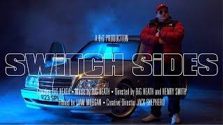 Смотреть клип Big Heath - Switch Sides