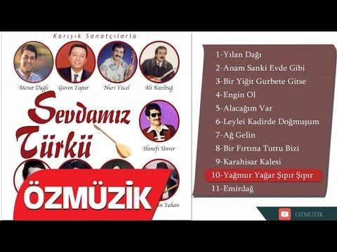 Sipsili Burdur Türküleri - Yağmur Yağar Şıpır Şıpır (Offical Video)