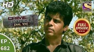 Crime Patrol Dial 100 - Ep 682 - Full Episode - 2nd January, 2018