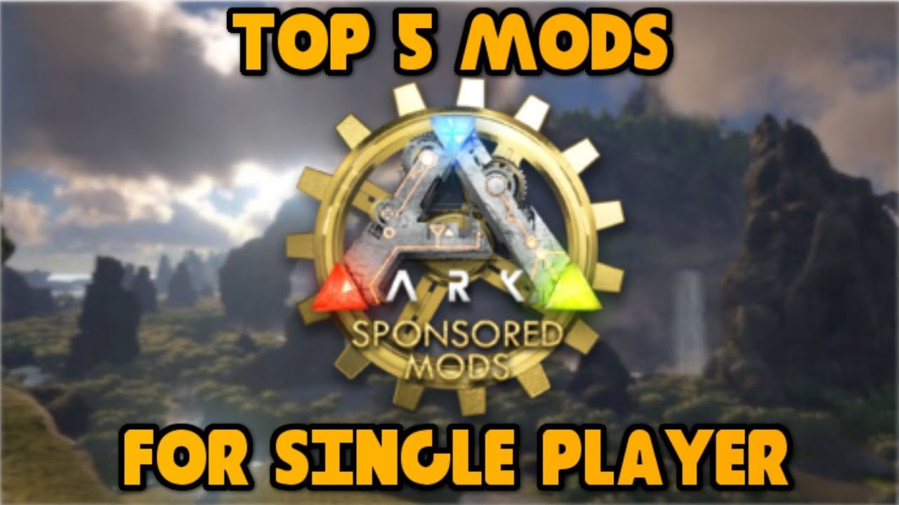 Best Ark Mods 2019 TOP 5 BEST MODS FOR SOLO PLAY! Ark: Survival Evolved   YouTube