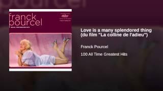 "Love is a many splendored thing (du film ""La colline de l"
