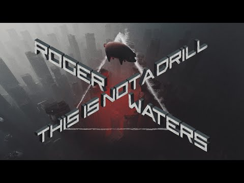 Roger Waters - This Is Not A Drill (Tour Video)