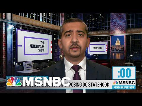 Mehdi Hasan Calls Out Politicians Over DC Statehood Hypocrisy | Mehdi Hasan | MSNBC