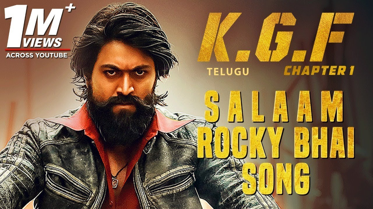 Salaam Rocky Bhai Song With Lyrics Kgf Chapter 1 Telugu Movie