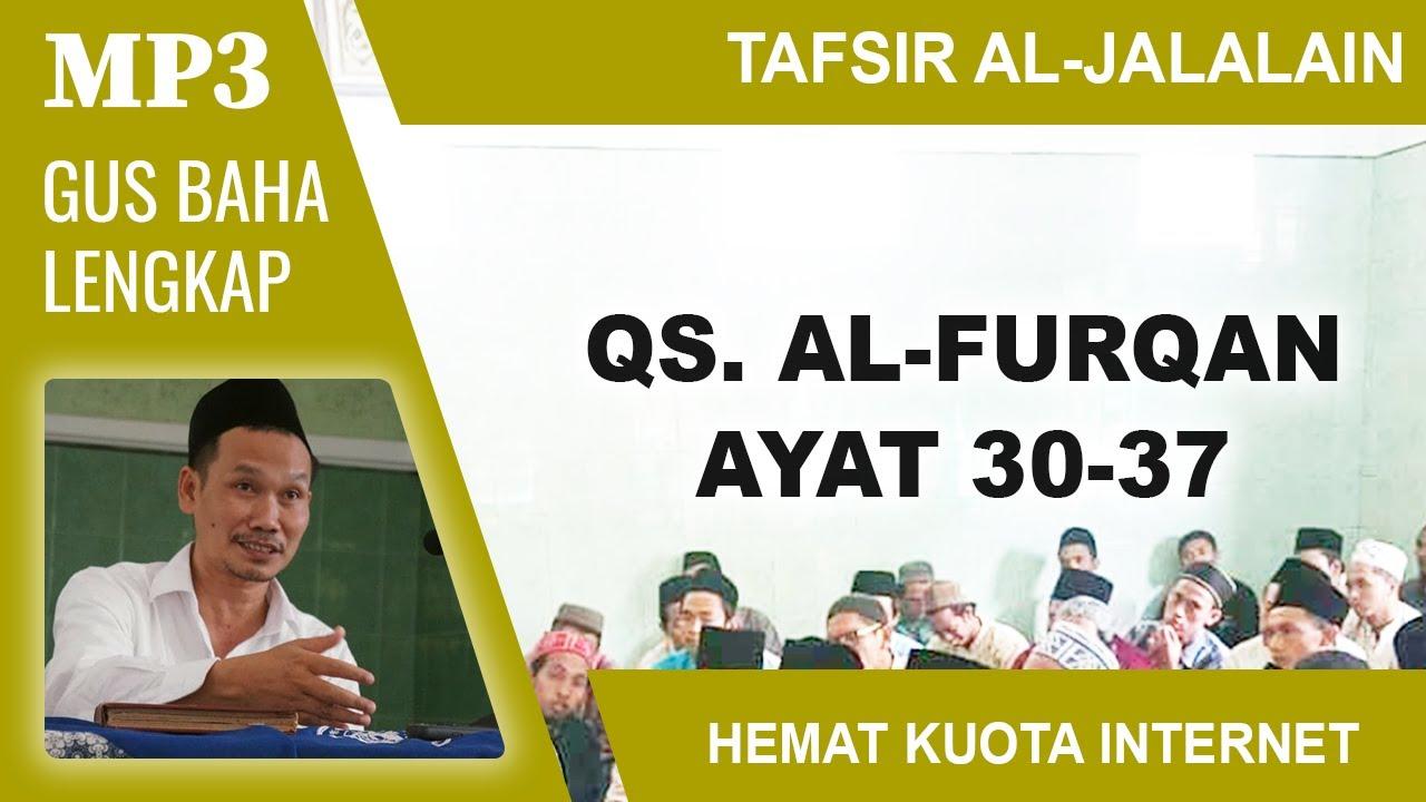 MP3 Gus Baha Terbaru # Tafsir Al-Jalalain # Al-Furqan 30