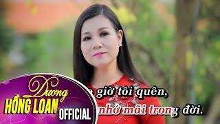 Karaoke   Không Bao Giờ Tôi Quên   Dương Hồng Loan & Lưu Chí Vỹ