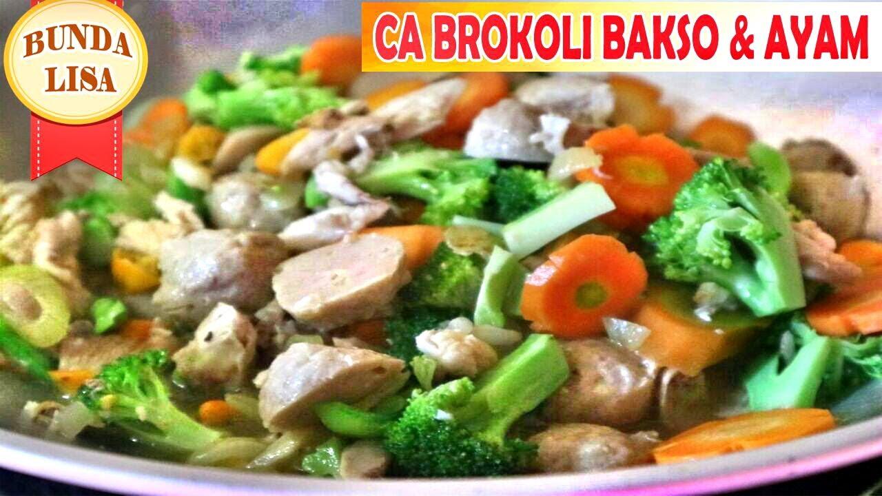 Resep Ca Brokoli Bakso & Ayam - Cara Mudah Membuat Ca ...