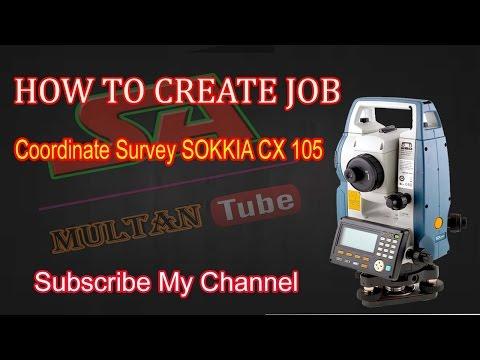 How To Create Job Sokkia CX105 Total Station and Coordinate Survey Urdu/Hindi