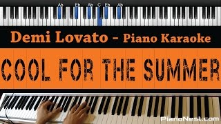 Baixar - Demi Lovato Cool For The Summer Piano Karaoke Sing Along Cover With Lyrics Backing Track Grátis