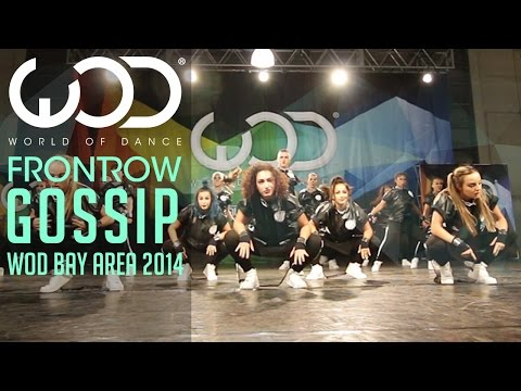 Gossip | FRONTROW | World of Dance #WODBay '14