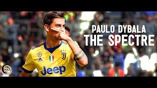 Paulo dybala 2017/18 - the spectre - goals & skills - hd