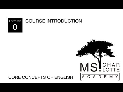 [Ms. Charlotte Academy] Core Concepts of English: Introduction