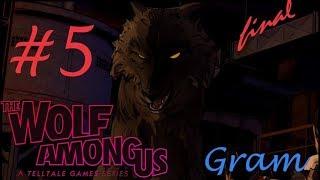 The Wolf Among Us: Episode 5 - Cry Wolf/ Волк среди нас: Эпизод 5 - Волчий вой