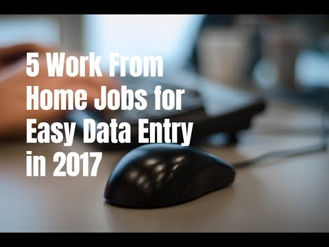 5 Work From Home Jobs for Easy Data Entry in 2017