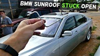 SUNROOF STUCK OPEN HOW TO MANUALLY CLOSE BMW E65 E66