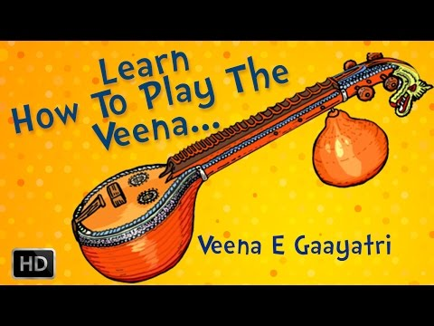 Learn To Play Veena - Basic Lessons for Beginners - Veena Basic Exercises by E.Gaayatri