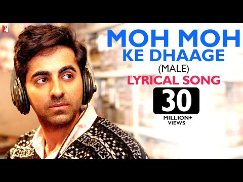 Mix - Lyrical: Moh Moh Ke Dhaage (Male) Song with Lyrics | Dum Laga Ke Haisha | Papon | Varun Grover