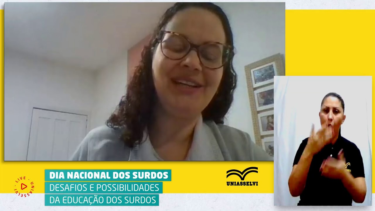 Download LIVE - Dia Nacional do Surdo (Desafios e Possibilidades da Educação dos Surdos) | UNIASSELVI