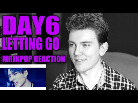 DAY6 Letting Go Reaction / Review - MRJKPOP ( 놓아 놓아 놓아 )