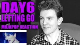 Video DAY6 Letting Go Reaction / Review - MRJKPOP ( 놓아 놓아 놓아 ) download MP3, 3GP, MP4, WEBM, AVI, FLV Desember 2017