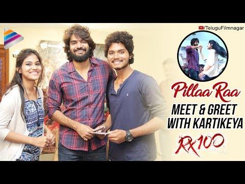 Pillaa Raa Meet & Greet With Kartikeya   RX 100 Telugu Movie   Payal Rajput   Telugu FilmNagar