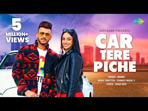 car-tere-piche---nawab- -official-video- -starboy-x- -haazi-navi- -latest-punjabi-song