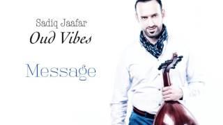 Sadiq Jaafar - Message (Official Audio) | (صادق جعفر - رسالة (النسخة الأصلية