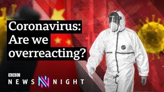 Coronavirus: Is the UK's response to China virus proportionate? - BBC Newsnight