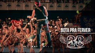 Bota Pra Ferver | Asa de Águia | DVD Asa 20 Anos