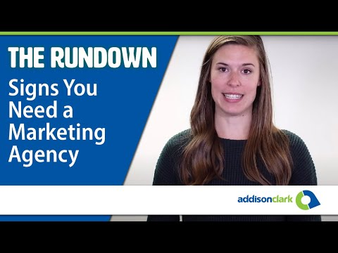 The Rundown: Signs You Need a Marketing Agency