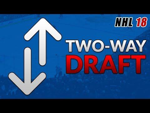 NHL 18 TWO-WAY DRAFT CHALLENGE!! (Franchise/Fantasy Draft)