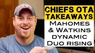 Mahomes & Watkins, Ragland on the rise - OTA takeaways Kansas City Chiefs 2018