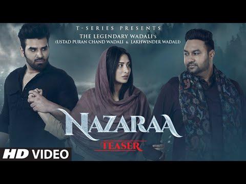 Song Teaser: Nazaraa | Paras C, Mahira S| Puran Chand Wadali, Lakhwinder Wadali | Aar Bee,Sufi Bhatt