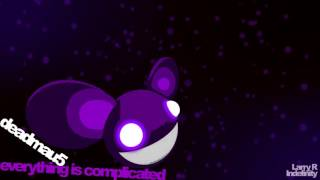 deadmau5 - Complications / Secondary Complications played at the same time