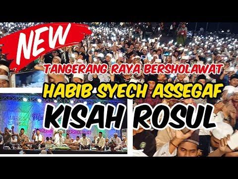 Kisah Rasul Habib Syech Assegaf Tangerang Raya Bersholawat
