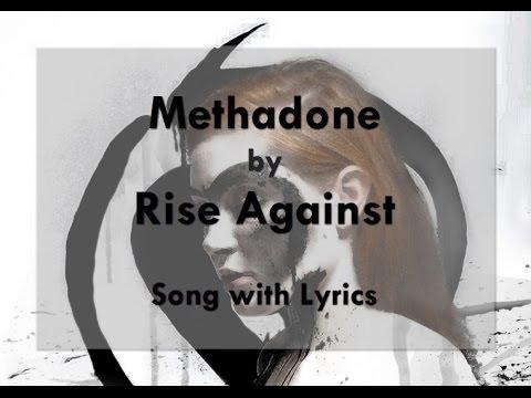 [HD] [Lyrics] Rise Against - Methadone