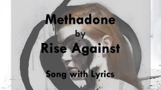 Watch Rise Against Methadone video