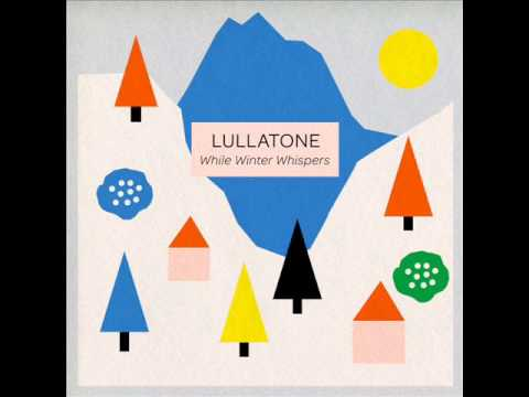 lullatone - prelude for a single snowflake under a streetlight falling like a star