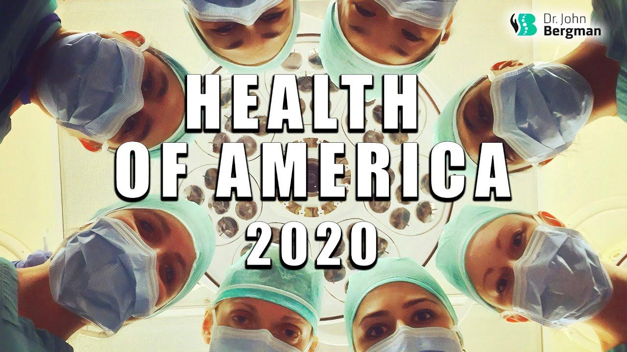 Health of America 2020: Dr Bergman