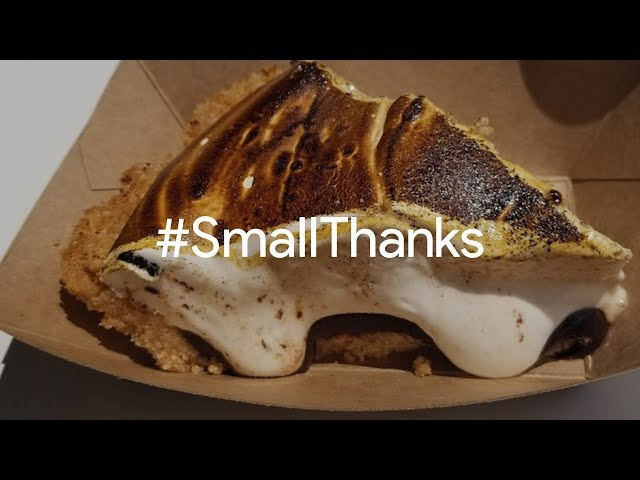 #SmallThanks for Pie Junkie | Google