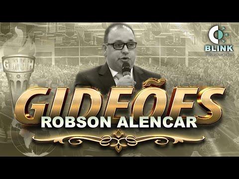 Pr. Robson Alencar I Gideões 2017
