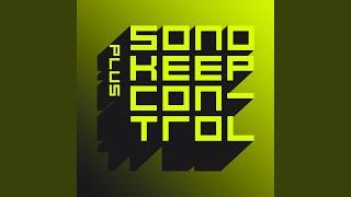 Keep Control Plus (Fedde Le Grand Edit)