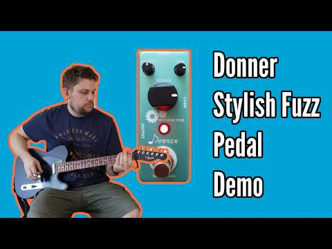 Donner Stylish Fuzz Effects Pedal Demo & Review